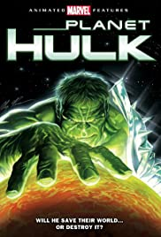 Planet Hulk (2010) Poster - Movie Forum, Cast, Reviews
