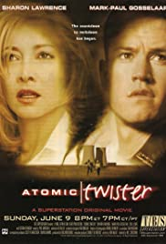 Atomic Twister (2002) Poster - Movie Forum, Cast, Reviews