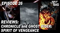 Chronicle and Ghost Rider: Spirit of Vengeance