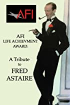 Image of AFI Life Achievement Award: A Tribute to Fred Astaire