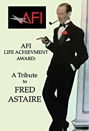 AFI Life Achievement Award: A Tribute to Fred Astaire (1981) Poster - Movie Forum, Cast, Reviews