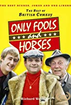 Primary image for Only Fools and Horses....