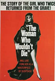 The Woman Who Wouldn't Die (1965) Poster - Movie Forum, Cast, Reviews