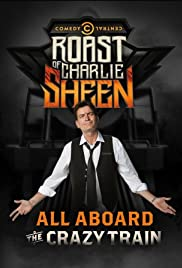 Comedy Central Roast of Charlie Sheen (2011) Poster - TV Show Forum, Cast, Reviews