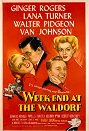 Week-End at the Waldorf (1945) Poster - Movie Forum, Cast, Reviews