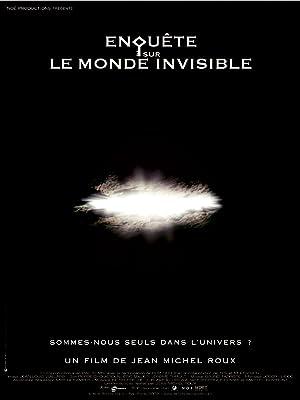 Enquête sur le monde invisible (2002)