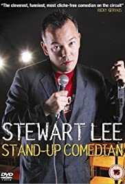 Stewart Lee: Stand-Up Comedian (2005) Poster - Movie Forum, Cast, Reviews