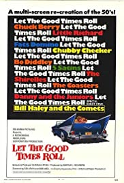 Let the Good Times Roll (1973) Poster - Movie Forum, Cast, Reviews