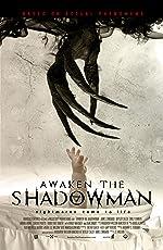 Awaken the Shadowman(2017)