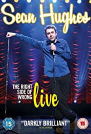 Sean Hughes: The Right Side of Wrong - Live Poster