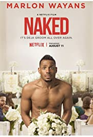 Naked (2017) Poster - Movie Forum, Cast, Reviews