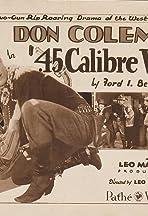 45 Calibre War
