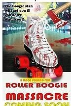 Roller Boogie Massacre