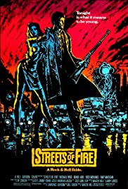 Streets of Fire (1984) Poster - Movie Forum, Cast, Reviews