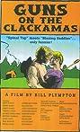 Guns on the Clackamas: A Documentary (1995) Poster