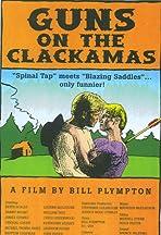 Guns on the Clackamas: A Documentary