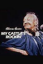 Image of Alberta Hunter: My Castle's Rockin'