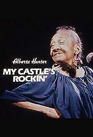 Alberta Hunter: My Castle's Rockin' Poster
