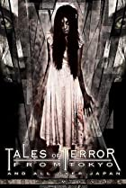 Image of Tales of Terror from Tokyo and All Over Japan: The Movie