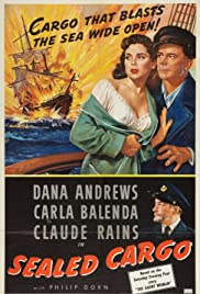 Sealed Cargo (1951) Poster - Movie Forum, Cast, Reviews