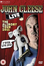 John Cleese: The Alimony Tour (2011) Poster - Movie Forum, Cast, Reviews