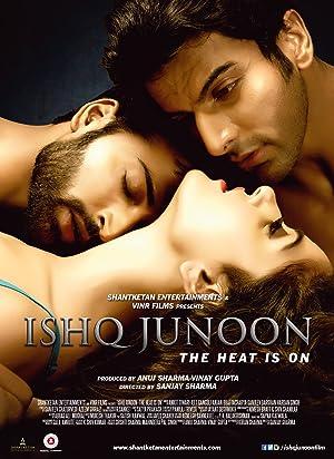 Ishq Junoon: The Heat is On