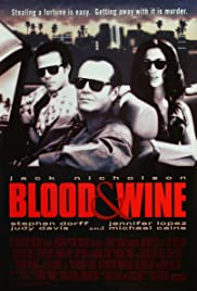 Blood and Wine (1996) Poster - Movie Forum, Cast, Reviews