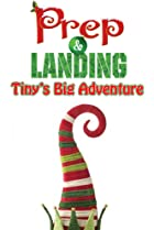 Image of Prep & Landing: Tiny's Big Adventure