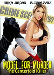 Model for Murder: The Centerfold Killer