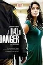 Image of A Trace of Danger