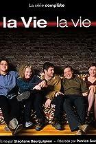 Image of La vie, la vie