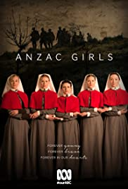 Anzac Girls Poster - TV Show Forum, Cast, Reviews
