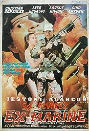 Sgt. Alvarez: Ex-Marine Poster