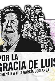 Por la gracia de Luis Poster