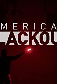 American Blackout (2013) Poster - Movie Forum, Cast, Reviews