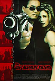 The Replacement Killers (1998) Poster - Movie Forum, Cast, Reviews