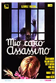 Mio caro assassino(1972) Poster - Movie Forum, Cast, Reviews