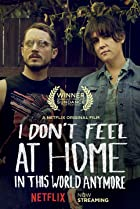 Image of I Don't Feel at Home in This World Anymore.