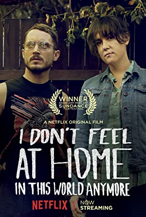 Bild von I Don't Feel at Home in This World Anymore