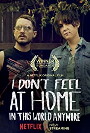 I Don't Feel at Home in This World Anymore (2017) Online Subtitrat in Romana