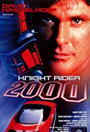 Knight Rider 2000 (1991) Poster - Movie Forum, Cast, Reviews