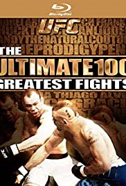 UFC's Ultimate 100 Greatest Fights Poster