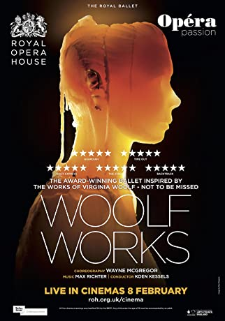 The Royal Ballet: Woolf Works (2017)