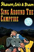 Image of Sing Around the Campfire
