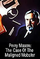 Image of Perry Mason: The Case of the Maligned Mobster