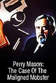 Perry Mason: The Case of the Maligned Mobster (1991) Poster - Movie Forum, Cast, Reviews
