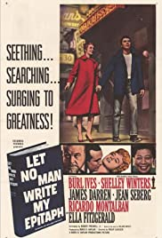 Let No Man Write My Epitaph (1960) Poster - Movie Forum, Cast, Reviews