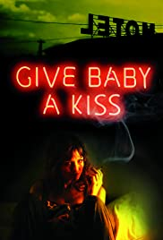 Give Baby a Kiss Poster