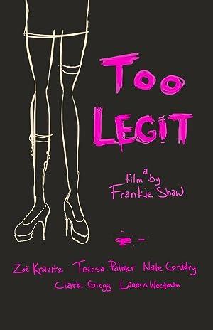 Too Legit (2016)