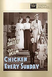 Chicken Every Sunday(1949) Poster - Movie Forum, Cast, Reviews